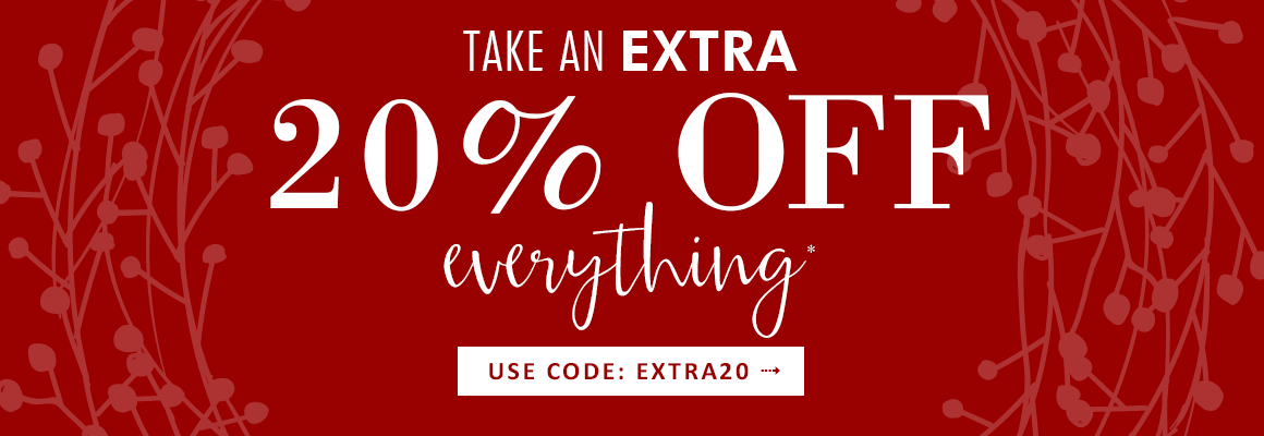 Take an Extra 20% Off Everything with code EXTRA20
